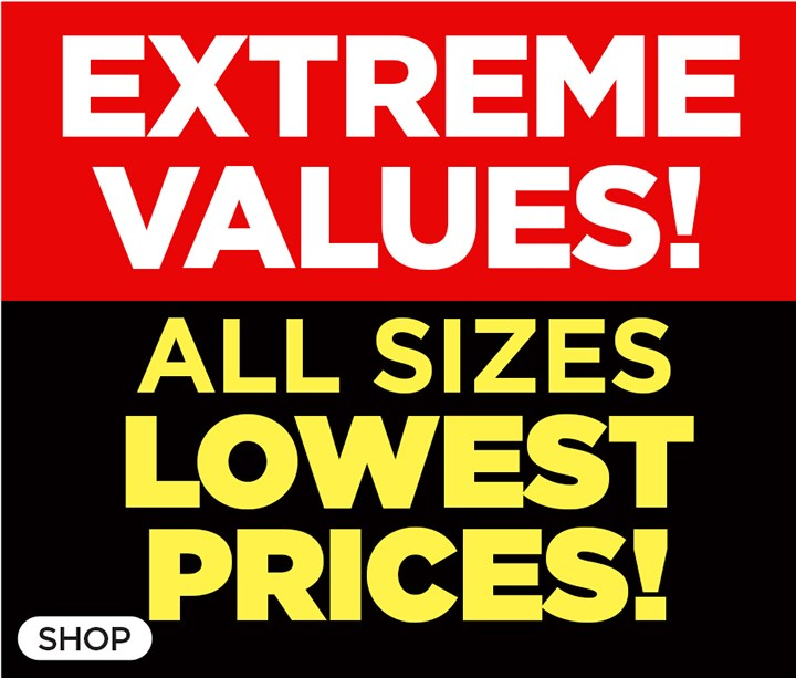 All Sizes, Lowest Price!
