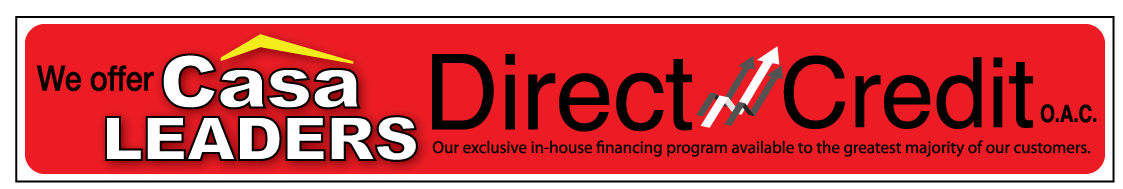 Casa Leaders Offers Direct Credit O.A.C Financing