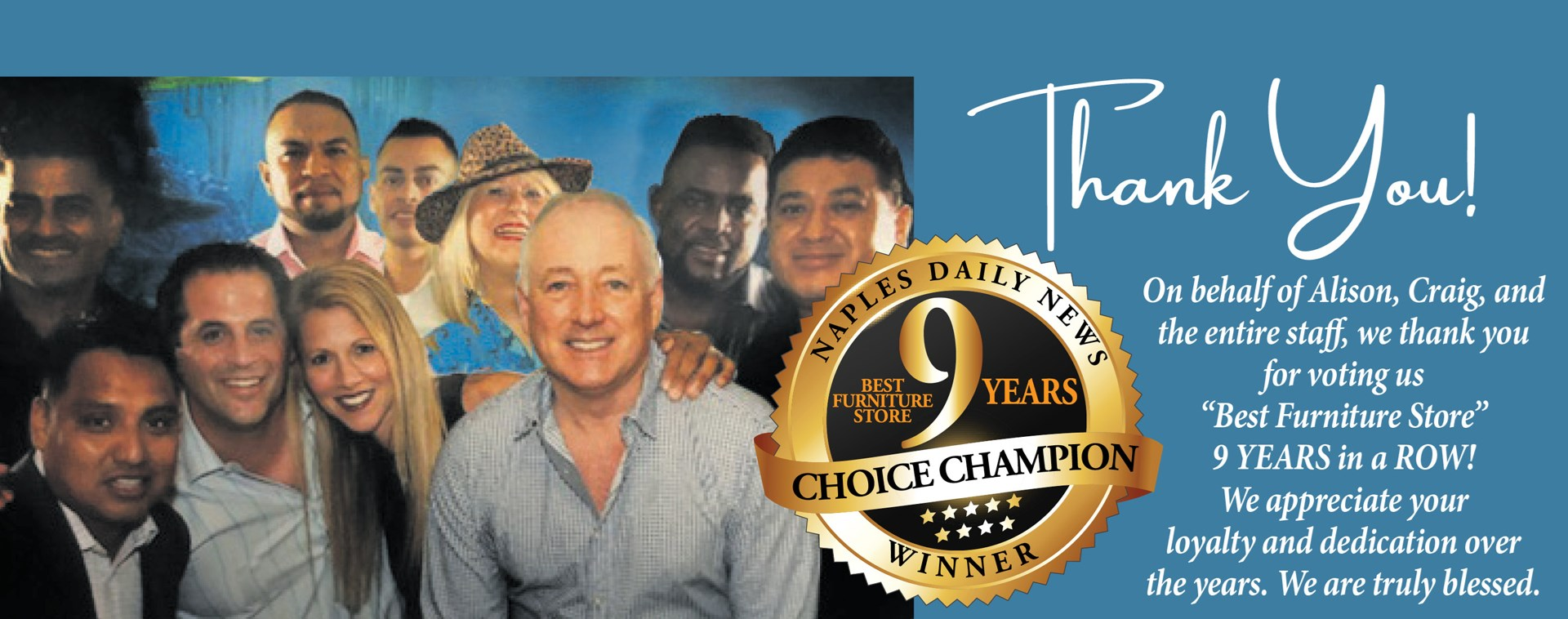 Thank You! 9 Years Choice Champion Best Furniture Store