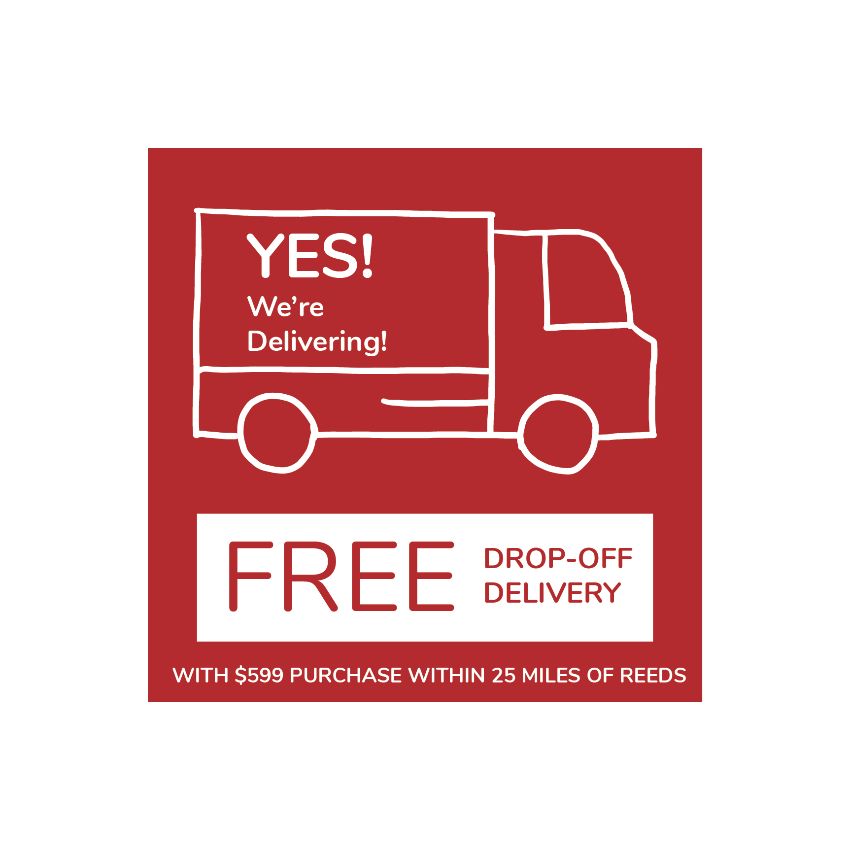 Reeds Free Drop Off Delivery