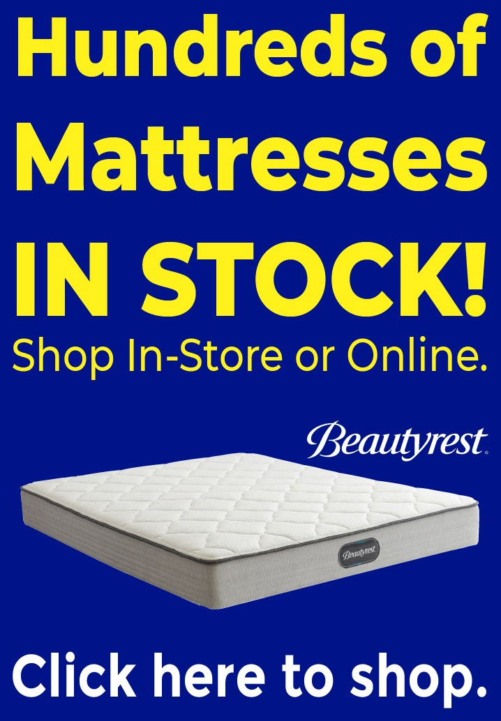 Hundreds of Mattresses In Stock | Shop Online or In Store