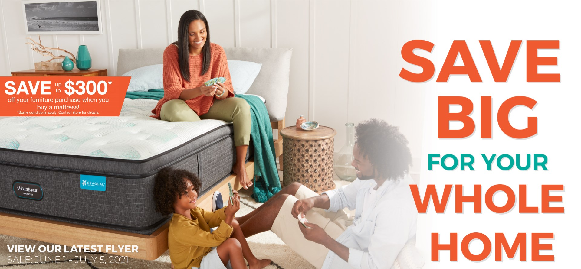 Save Big For Your Whole Home - View the Latest Flyer