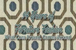 94 Years of Furniture Fashion