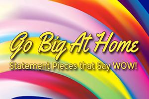 Go Big At Home