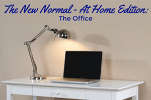 New Normal: Home Office