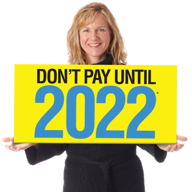 Don't Pay Until 2022!