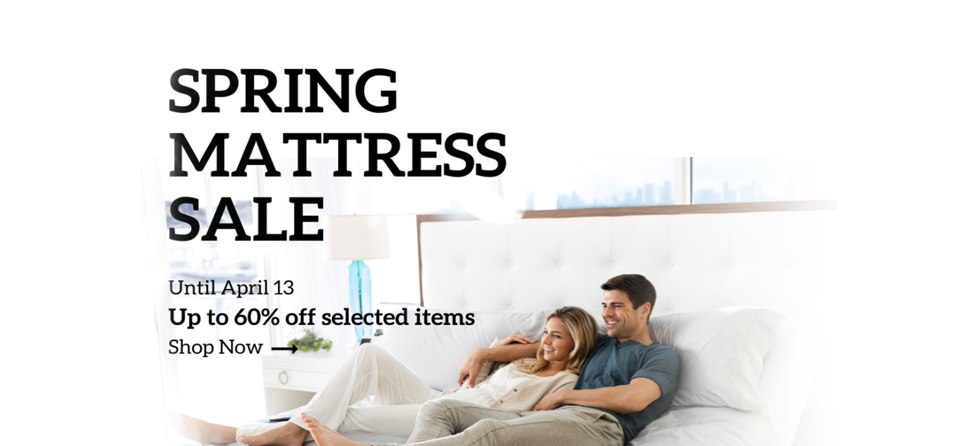 Spring Mattress Sale | Until April 13 | Up to 60% off selected items