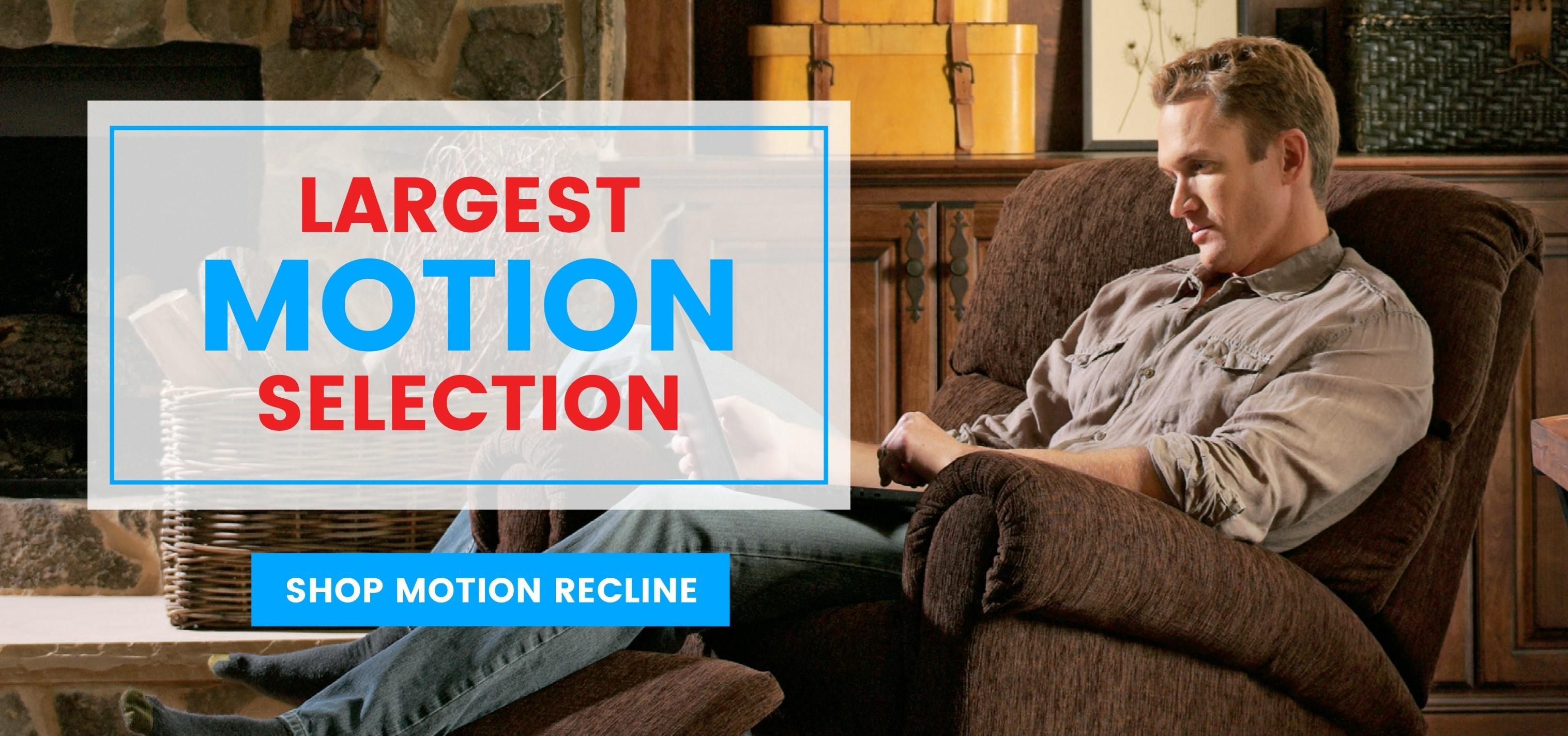 Largest Motion Selection - Shop Motion Recline