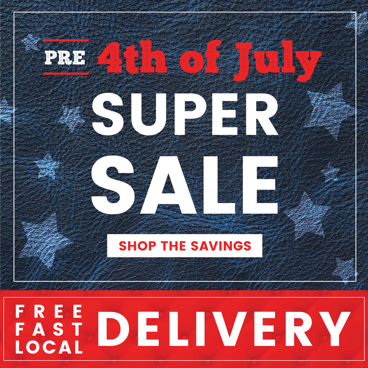 Pre 4th of July Super Sale