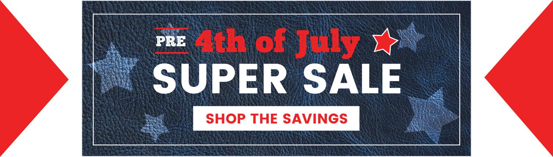 Pre 4th of July Super Sale