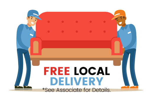 Free Local Delivery   *see associate for details