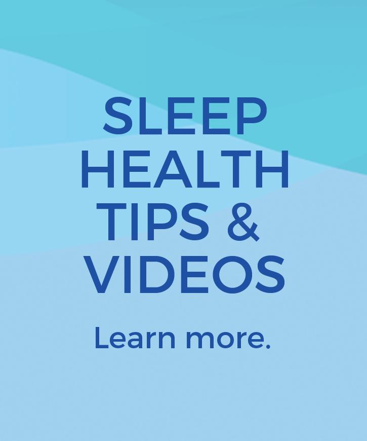 Sleep Health Tips & Videos