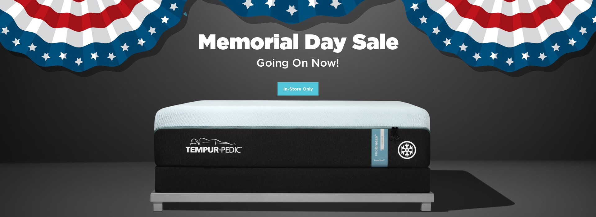 Memorial Day sale in stores only; see store for details.