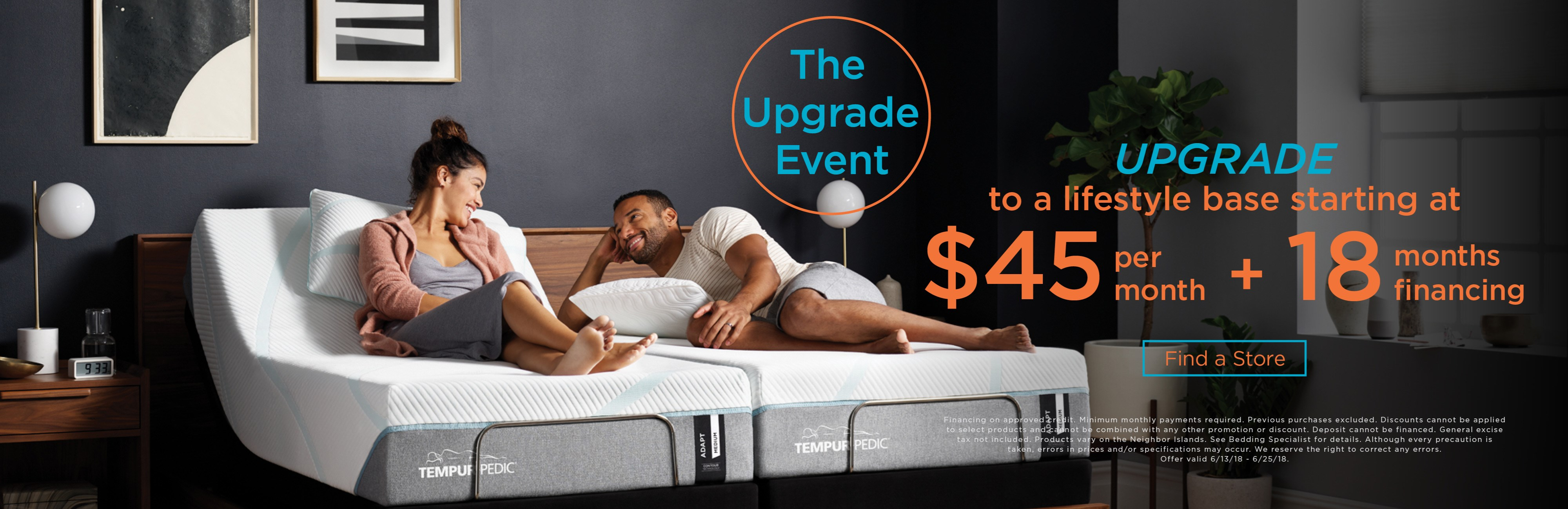 Upgrade to a lifestyle base starting at $45 per month and 18 months financing; see store for details.
