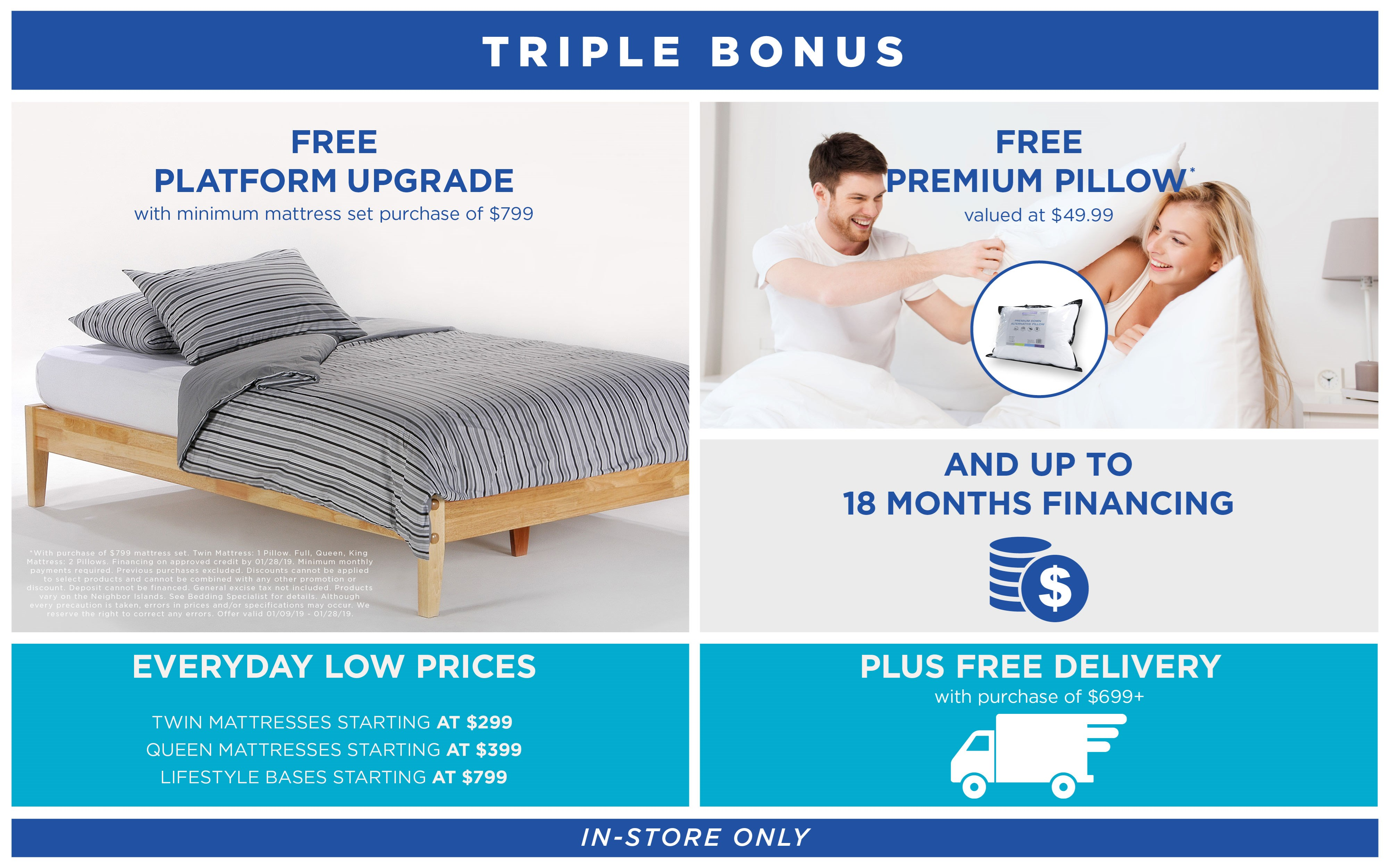 Free platform upgrade, free pillow, and up to 18 months financing; see store for details.