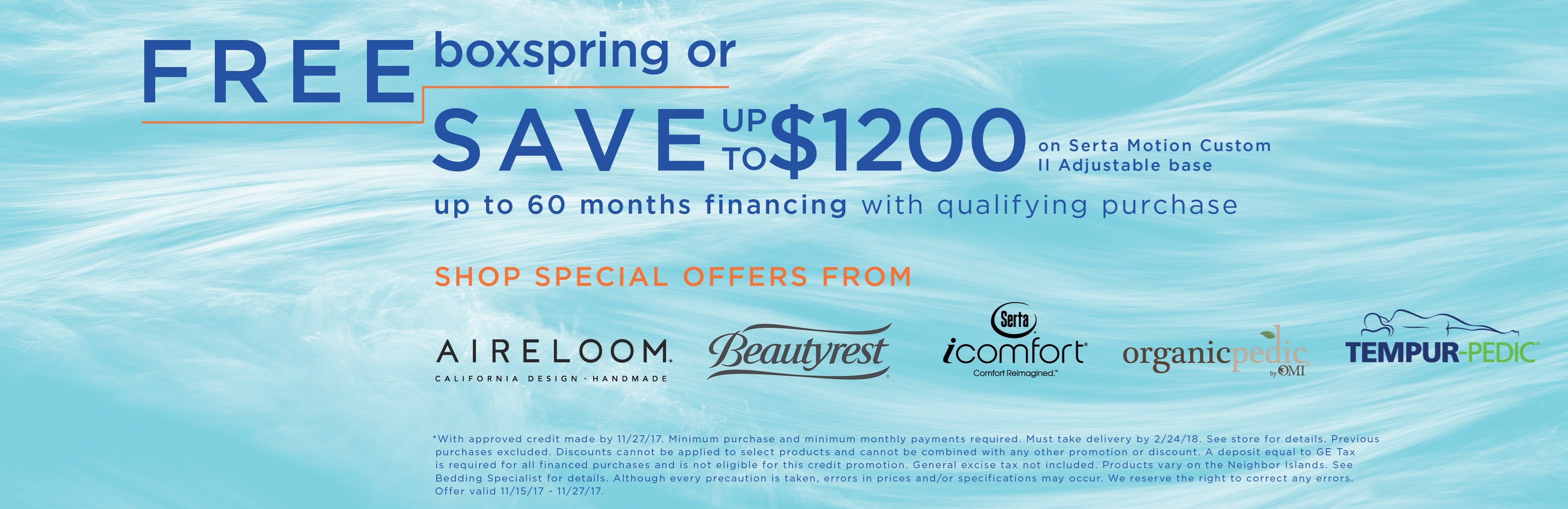 Free boxspring or save on Serta Motion Custom II base; special financing available. See store for details.