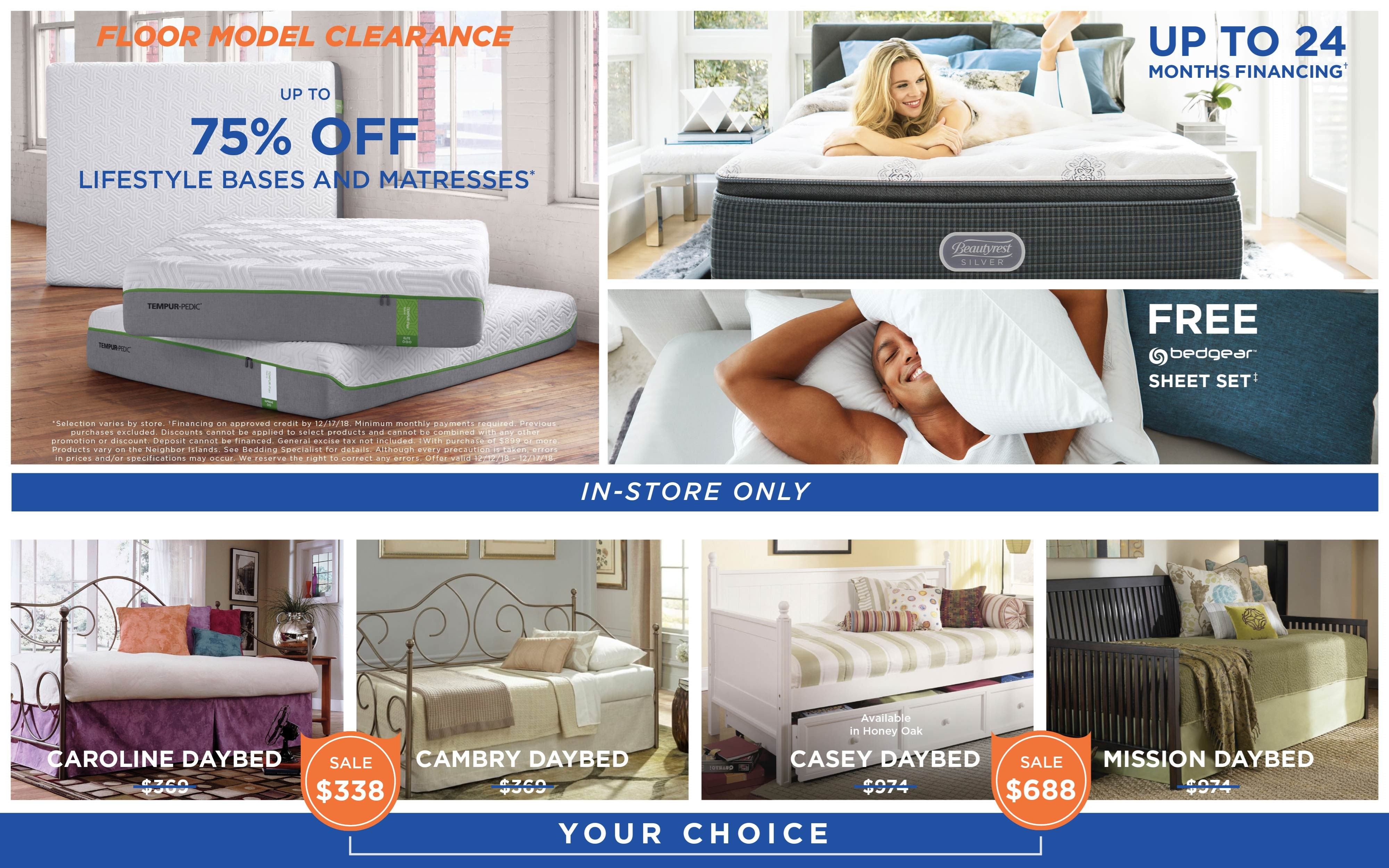 Floor model clearance; up to 75% off lifestyle bases and mattresses. Up to 24 months financing; free Bedgear sheet set. See store for details.