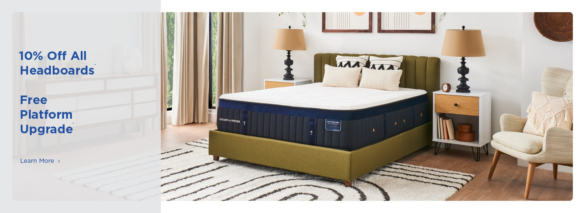 $50 off Bed in a Box, 10% off headboards. Free platform upgrade. See store for details.