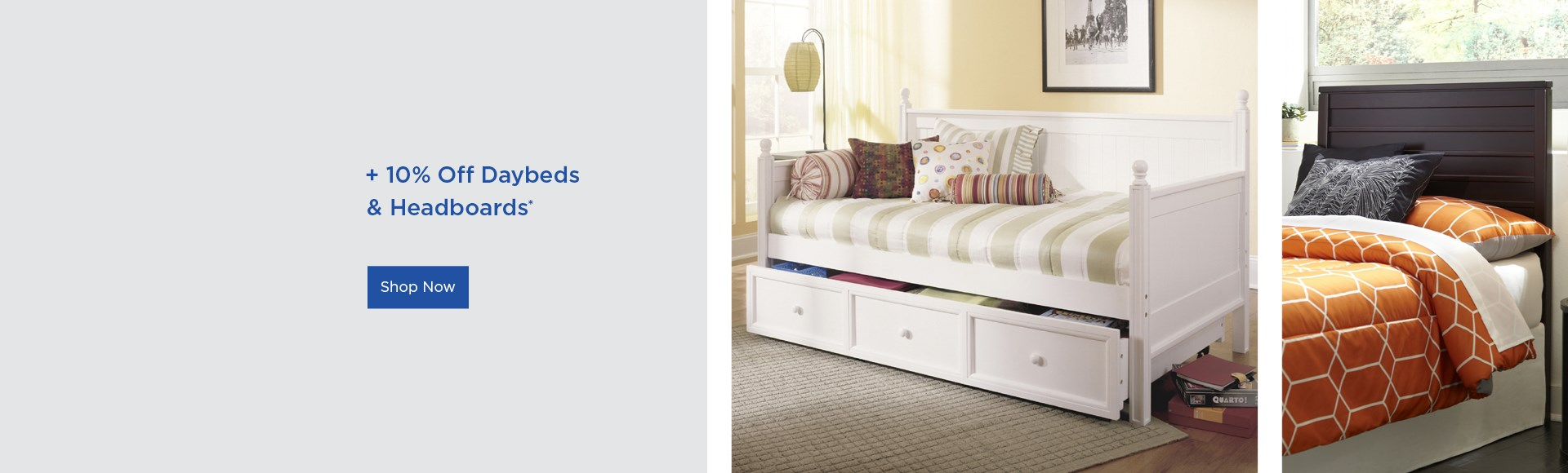 10% off daybeds and headboards