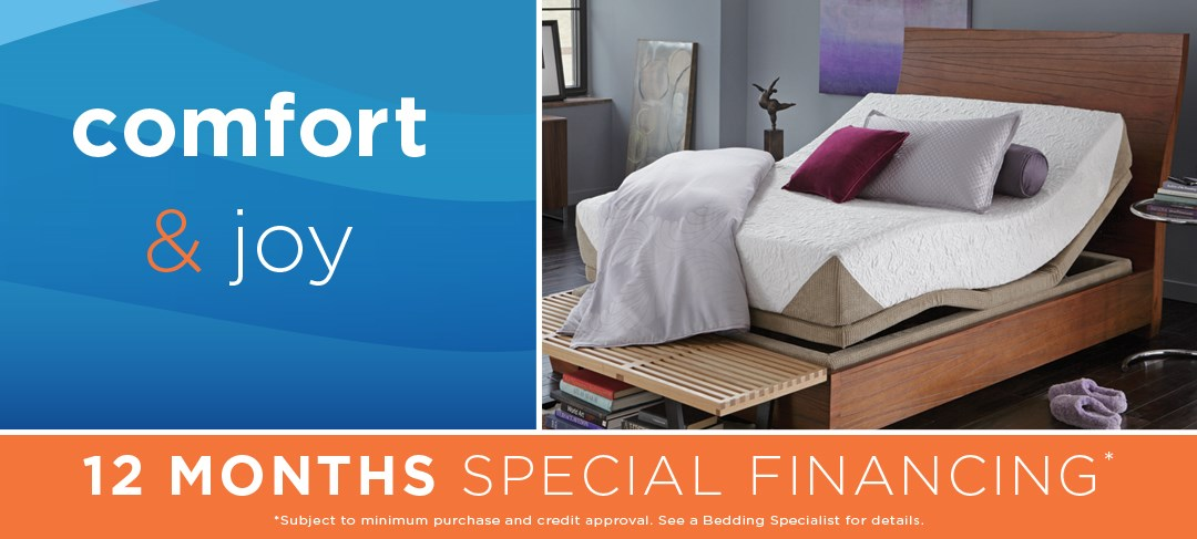 Comfort & joy event; special financing available. See store for details.