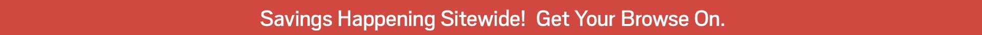 Sitewide savings.