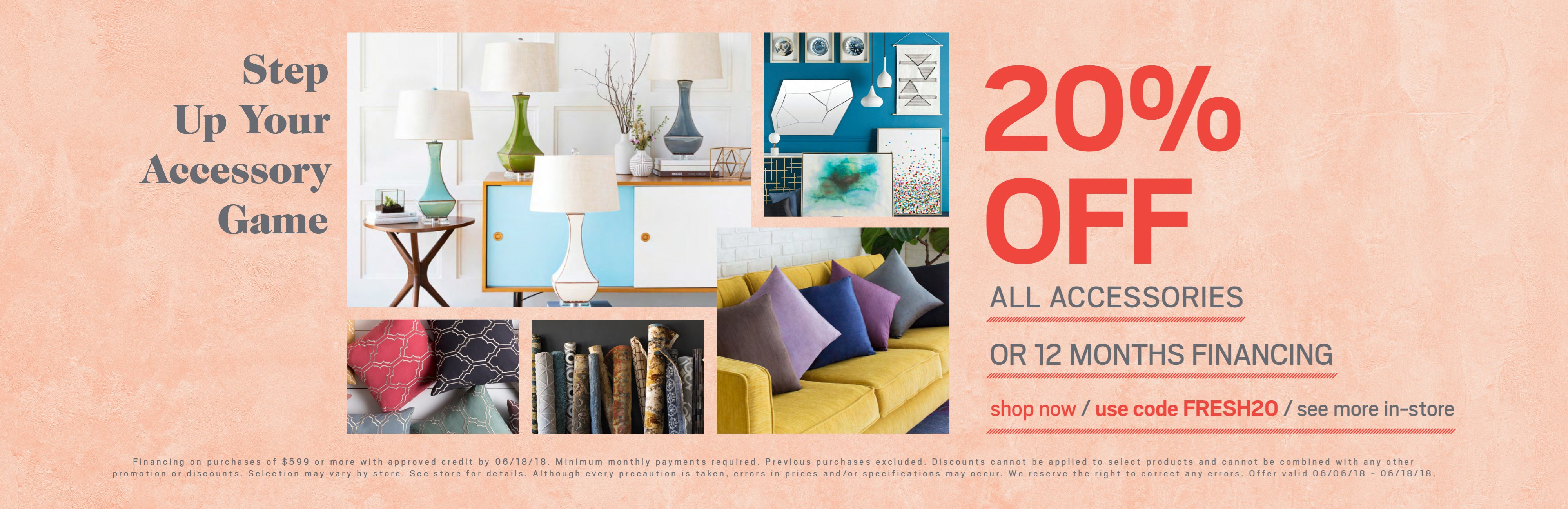 20% off all accessories or special financing available; see store for details.