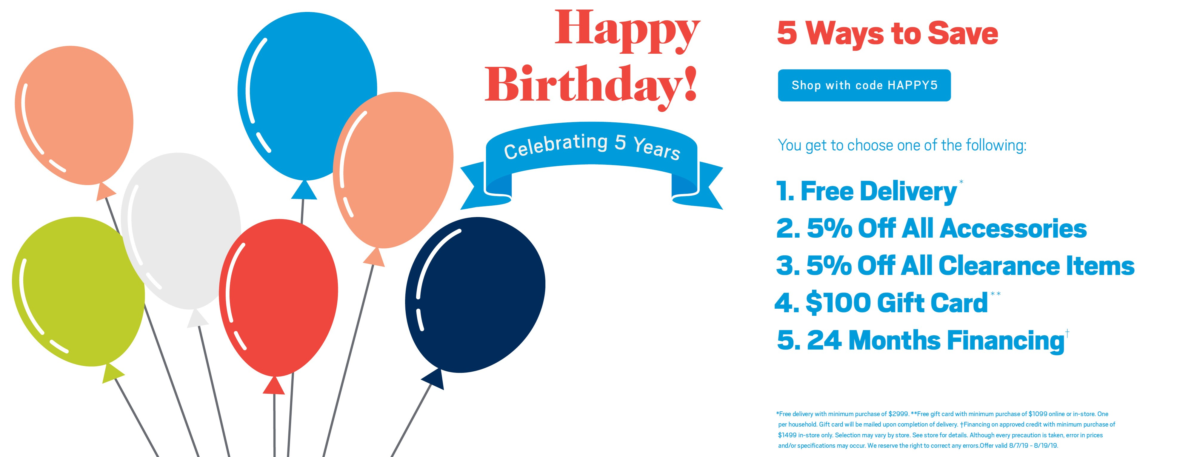 Five ways to save; use code HAPPY5. See store for details.