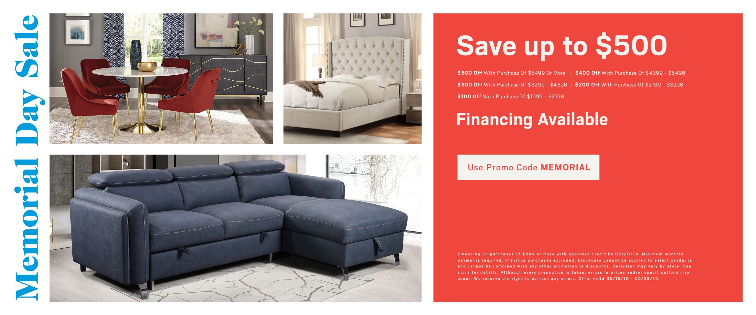 Save up to $500; ask about financing. Use promo code MEMORIAL. See store for details.