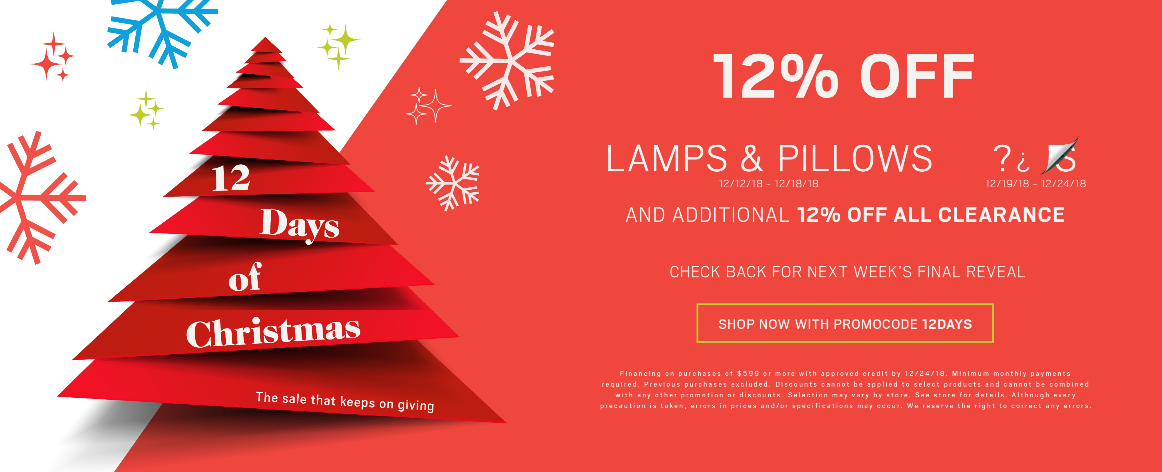 12% off lamps & pillows; see store for details.