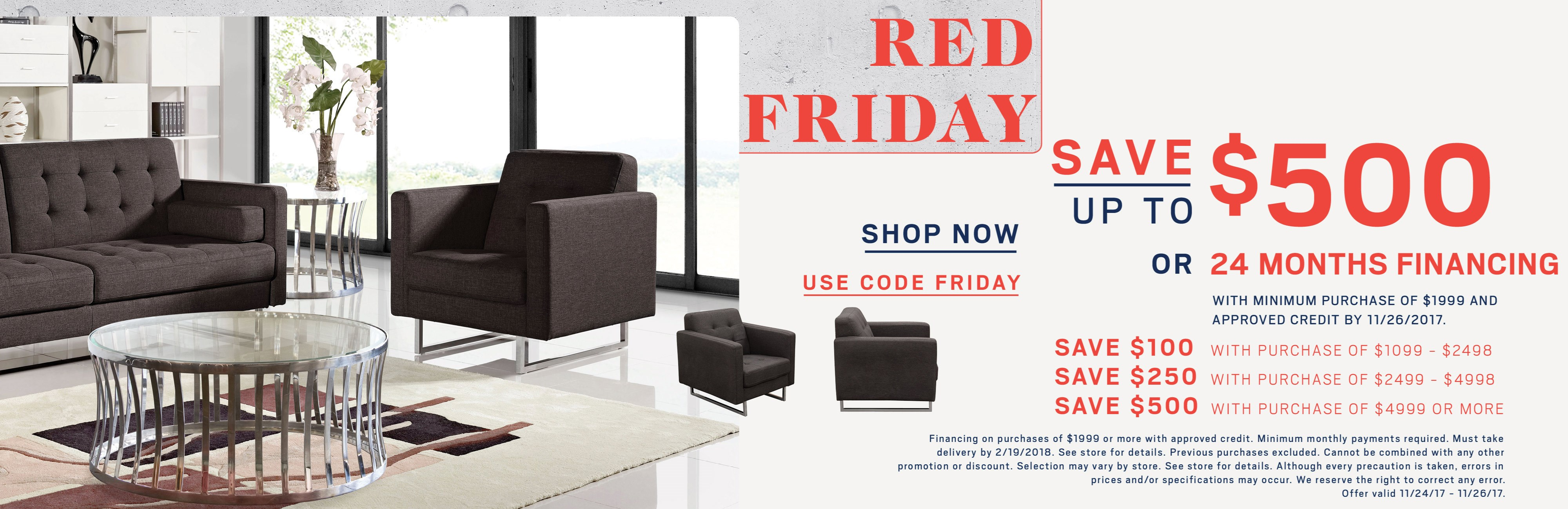 Red Friday; save up to $500 or special financing available. See store for details.