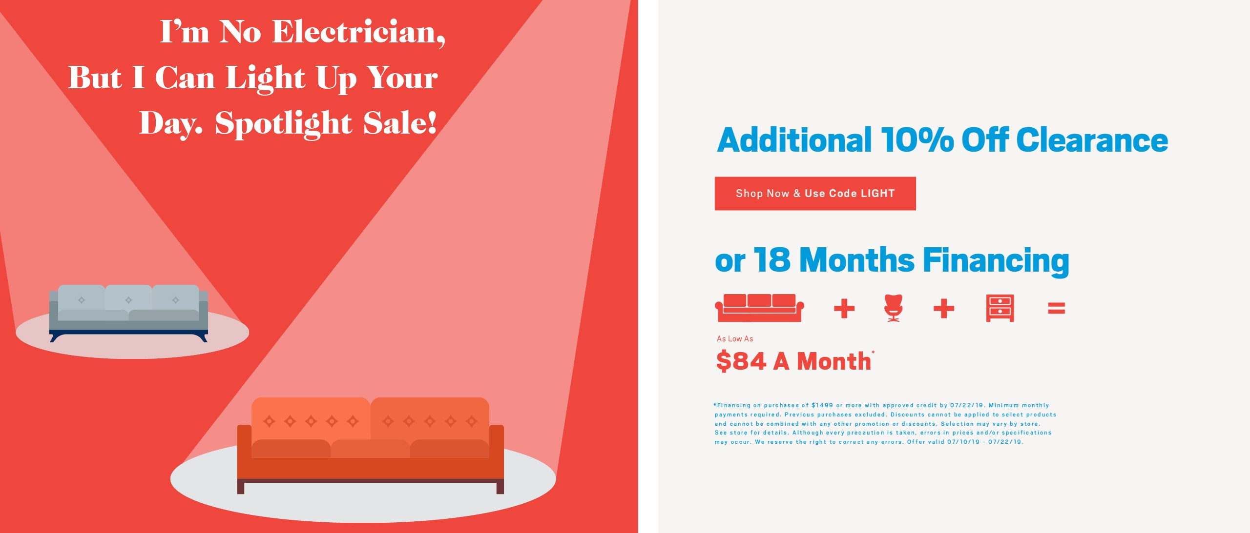 Additional 10% off clearance items or ask about 18 months financing; see store for details.