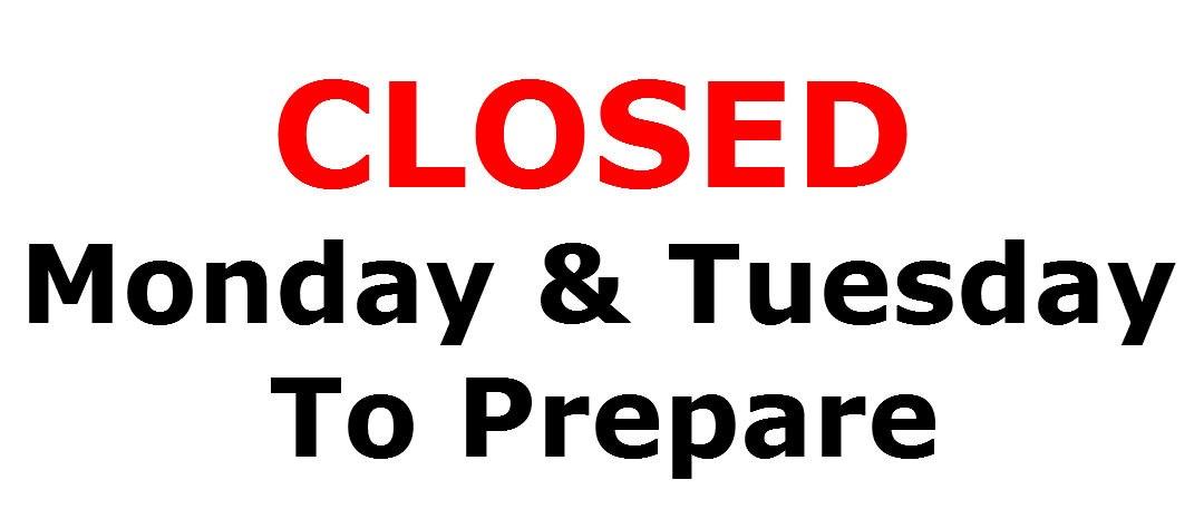 Closed to Prepare