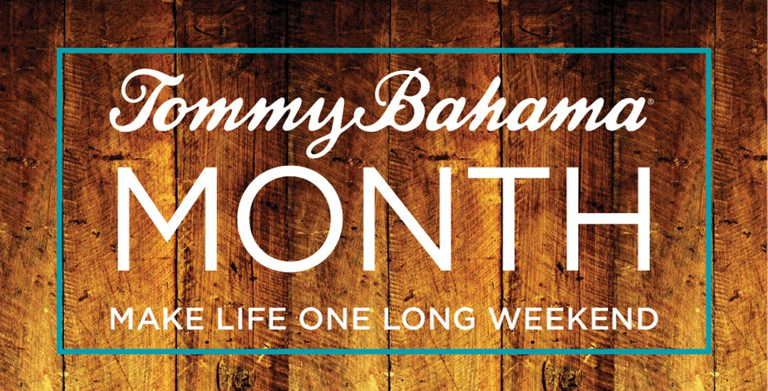 Tommy bahama month