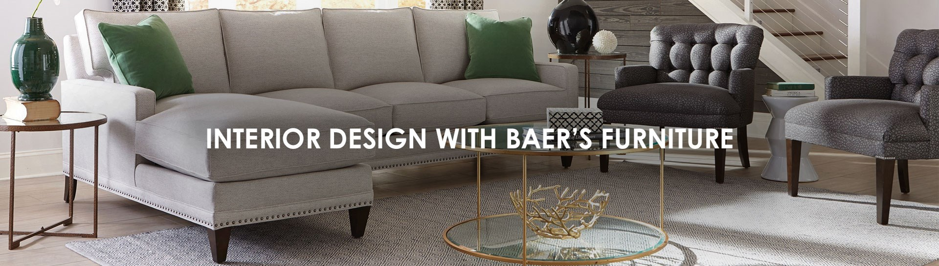 Interior Design with Baer's Furniture