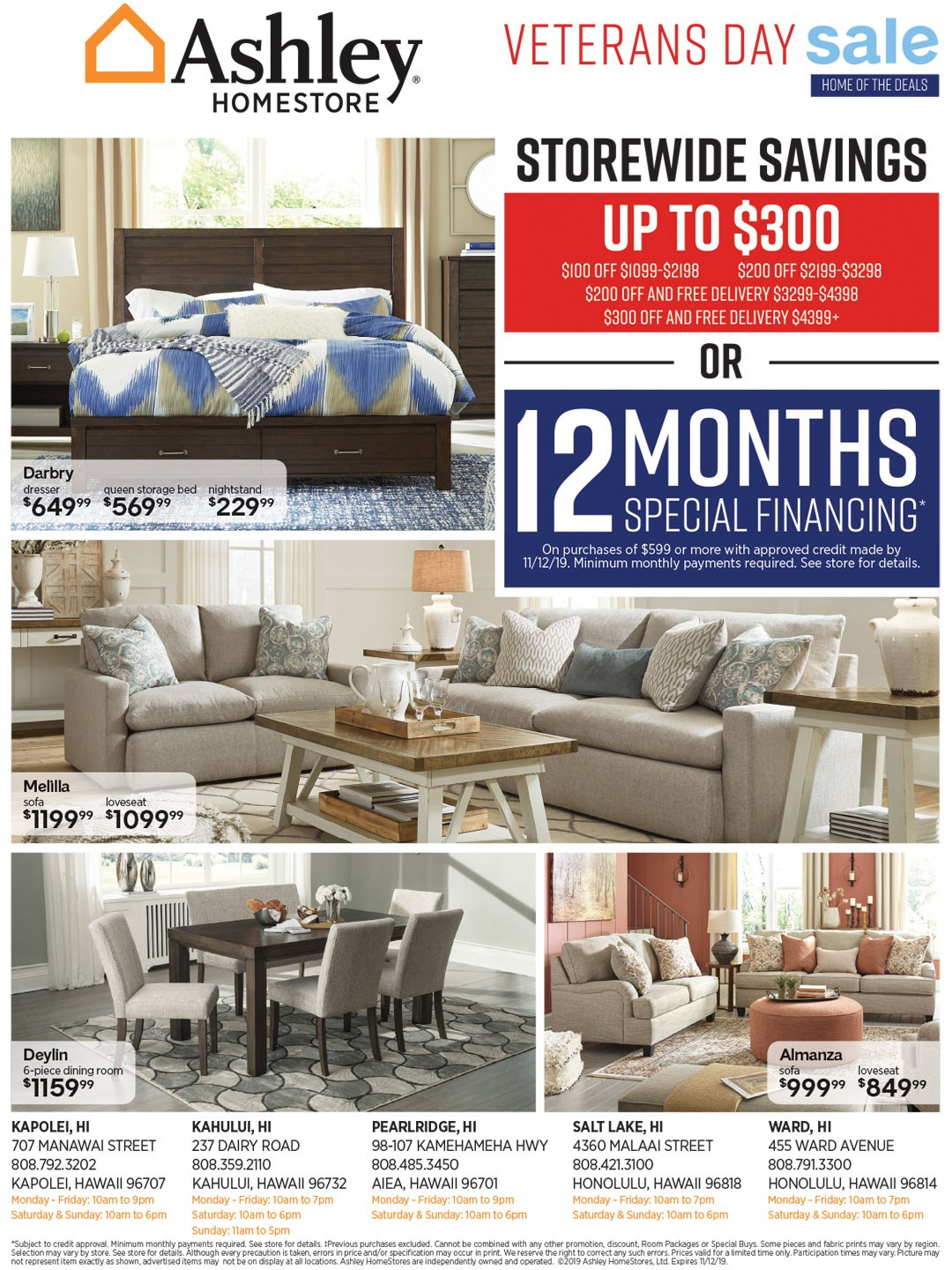 Storewide savings up to $300 or ask about 12 months financing; see store for details