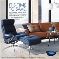 Buy Stressless and get up to $1500 credit for more seating. Or take $500 off a Signature Base or LegComfort recliner. See store for details.