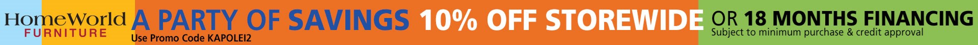10% off storewide or 18 months financing; see store for details.