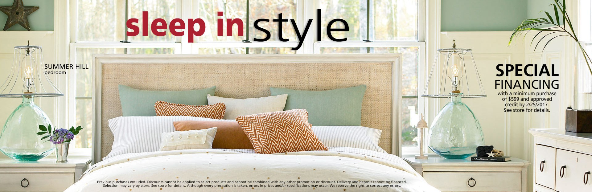 Sleep in style event; special financing available. See store for details.