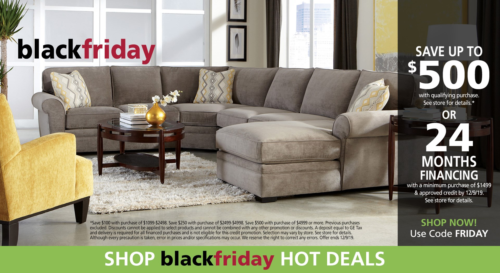 Save up to $500 (use code FRIDAY) or ask about 24 months financing; see store for details