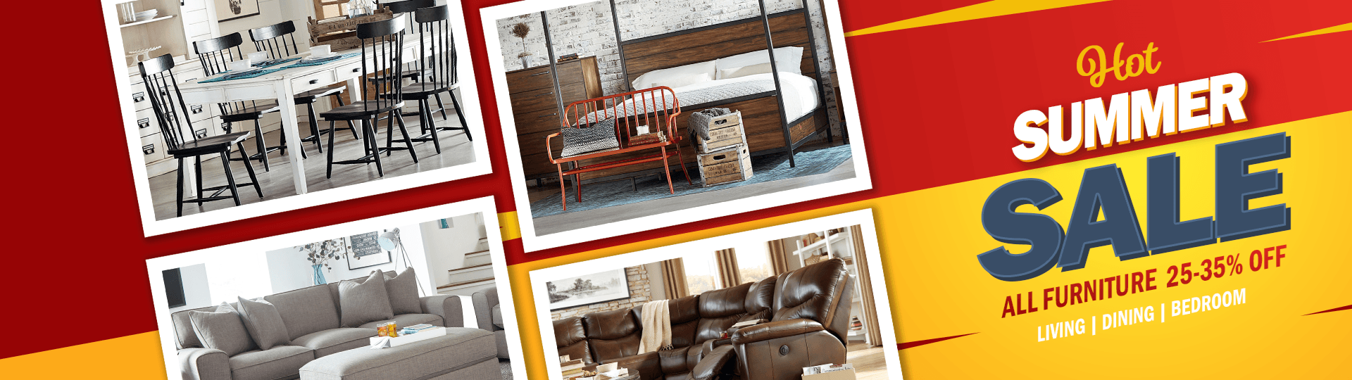 Hot Summer Sale! Up to 35% OFF All Furniture Brands