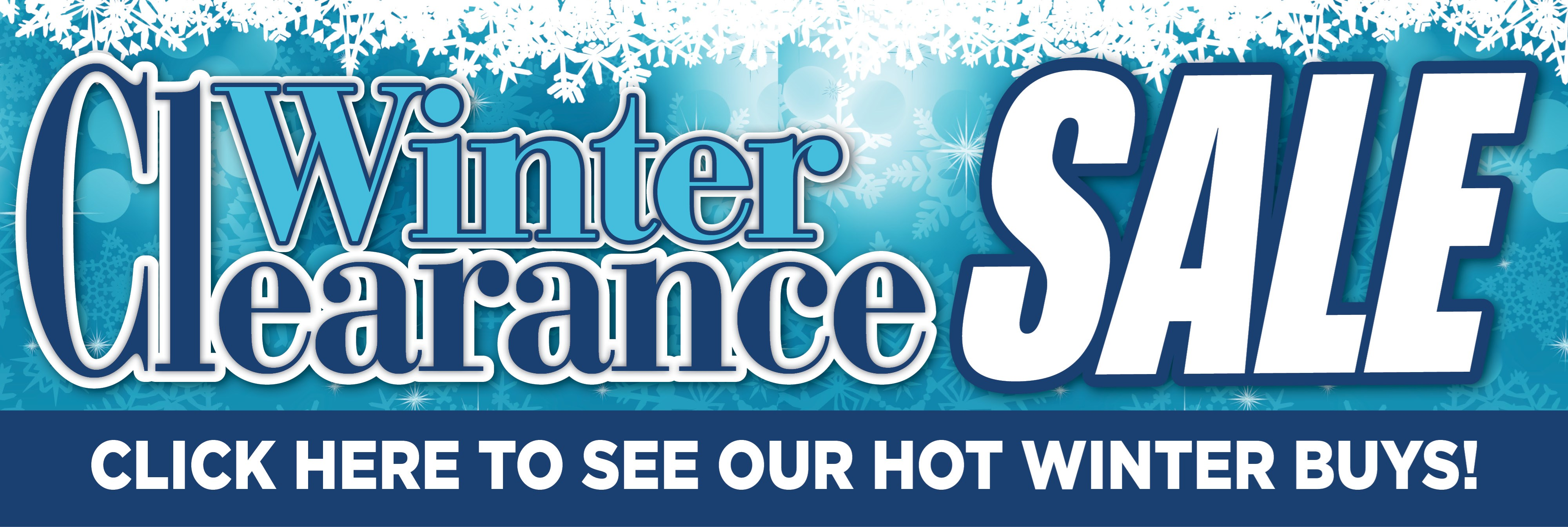 Winter Clearance Going On Now!