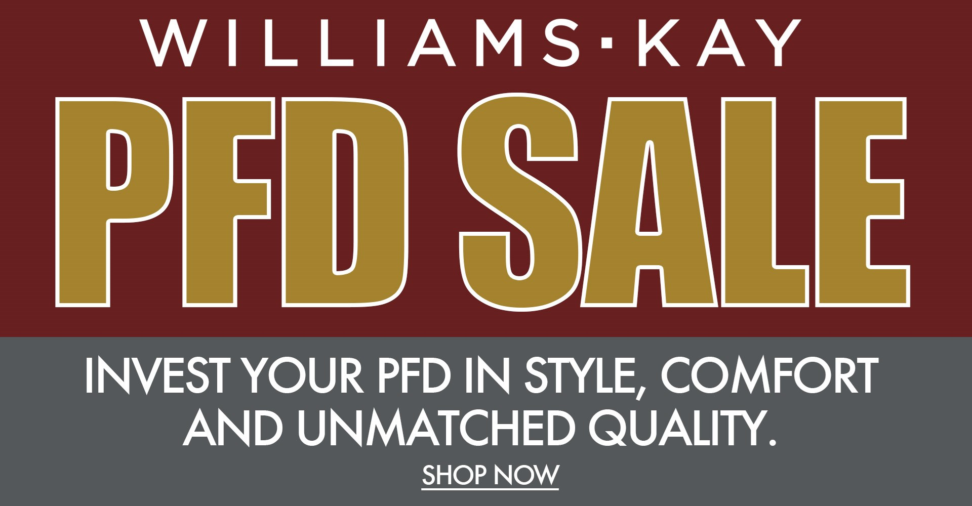 Williams and Kay PFD Sale