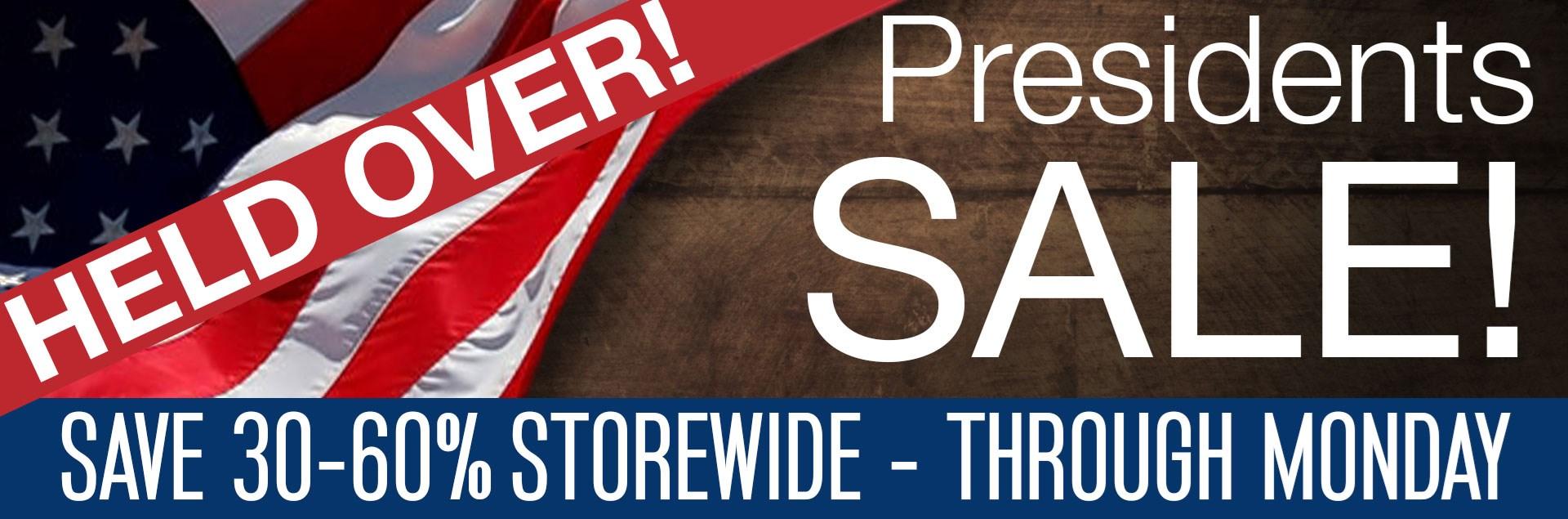 Presidents Day Sale Heldover