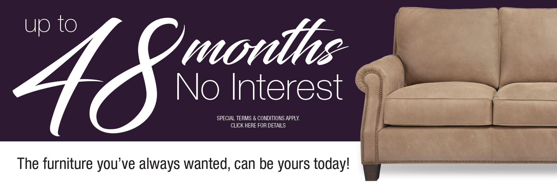 Up To 48 Months No Interest