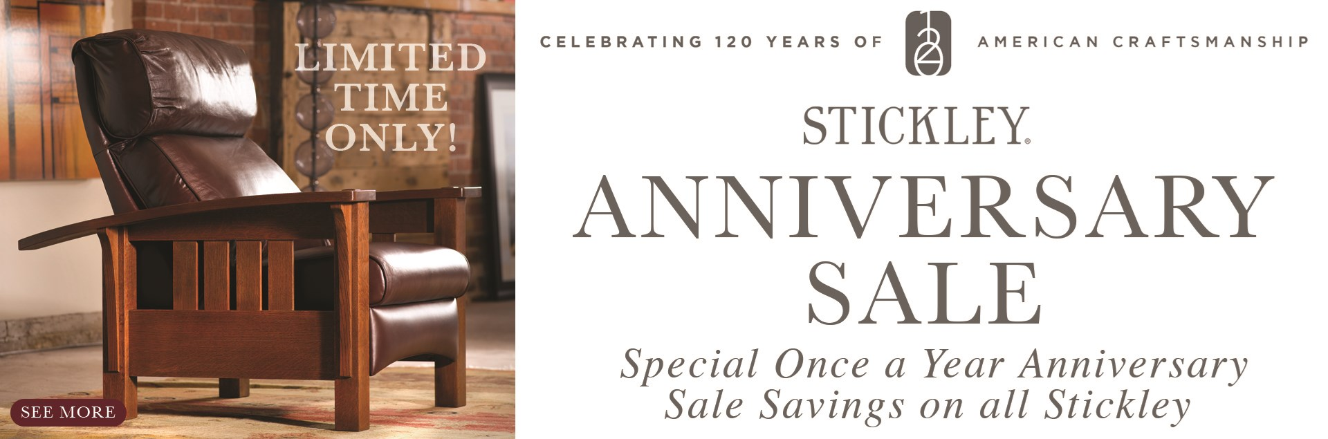 Williams and Kay Stickley Anniversary Sale