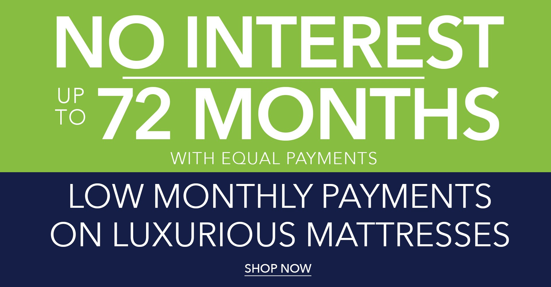 Up to 72 Months No Interest
