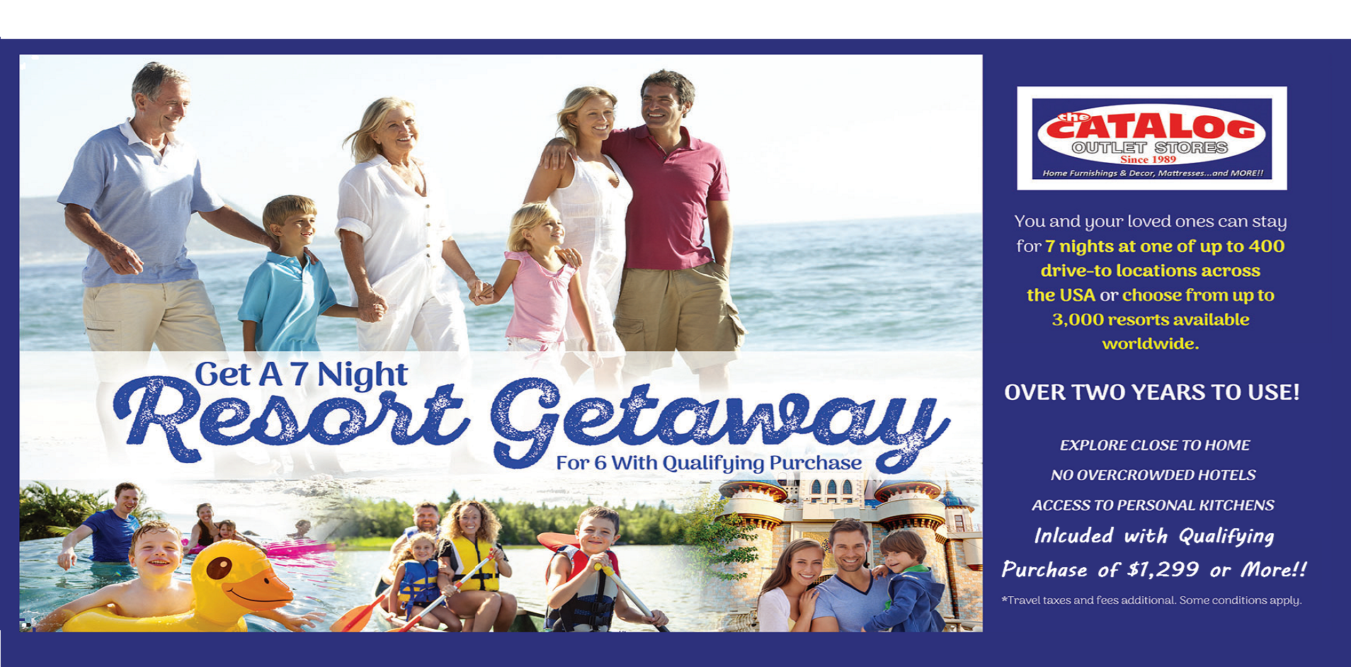7 Night Getaway With Purchase