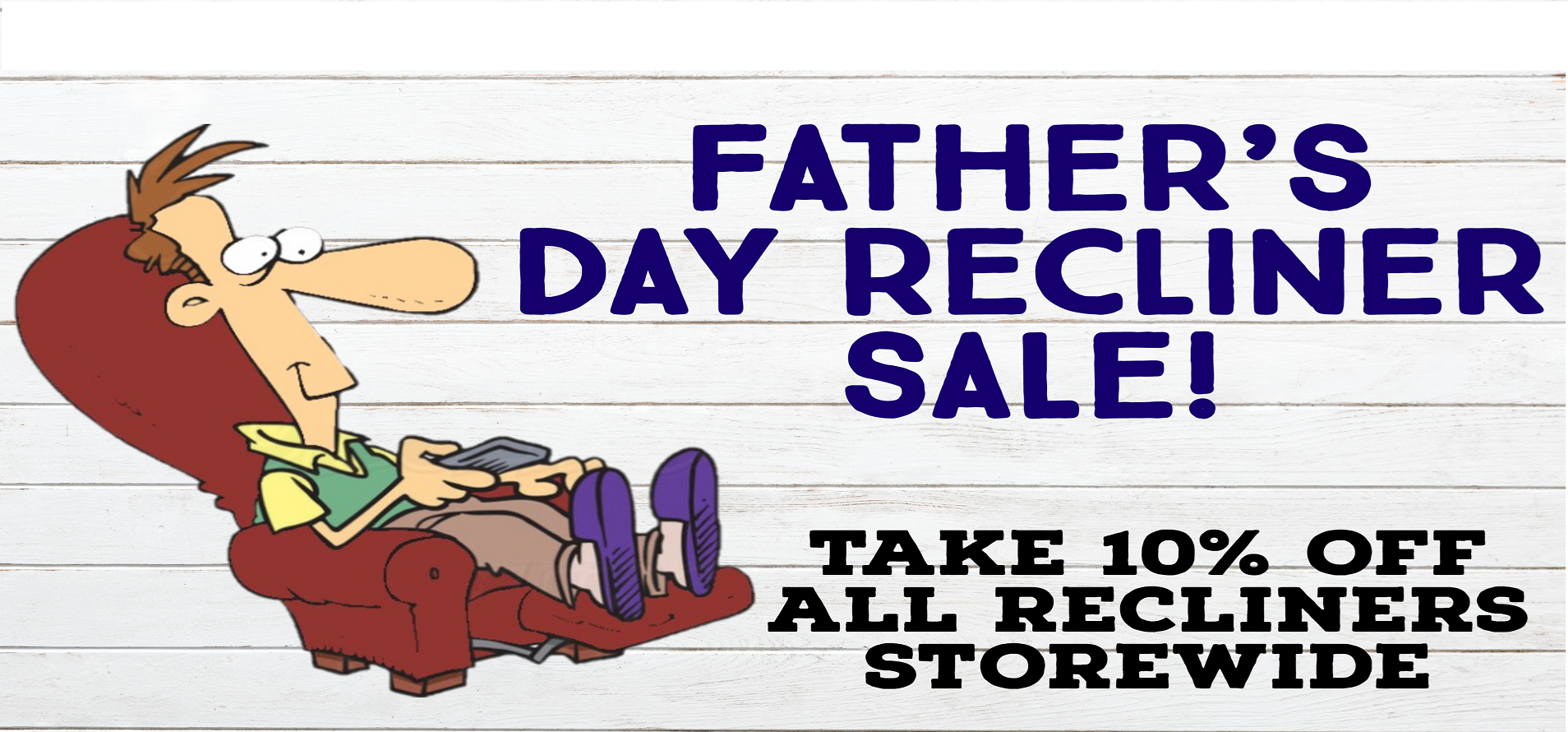 Save 10% ON ALL RECLINERS