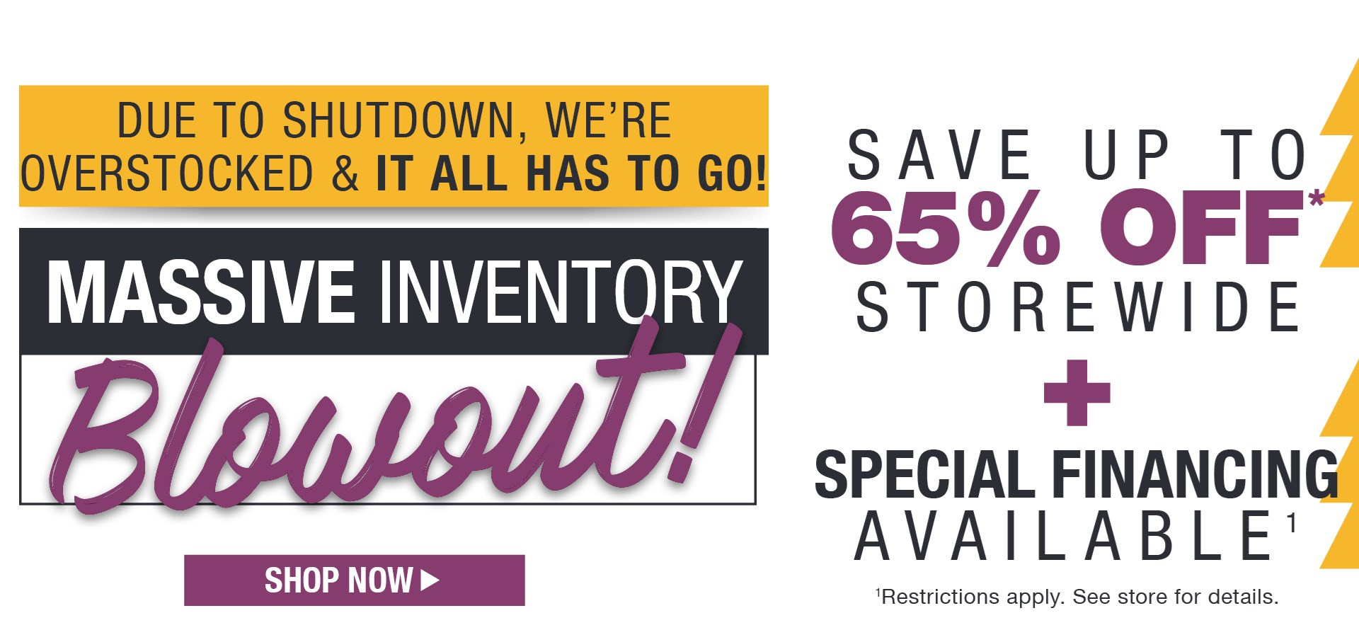 Massive Inventory Blowout