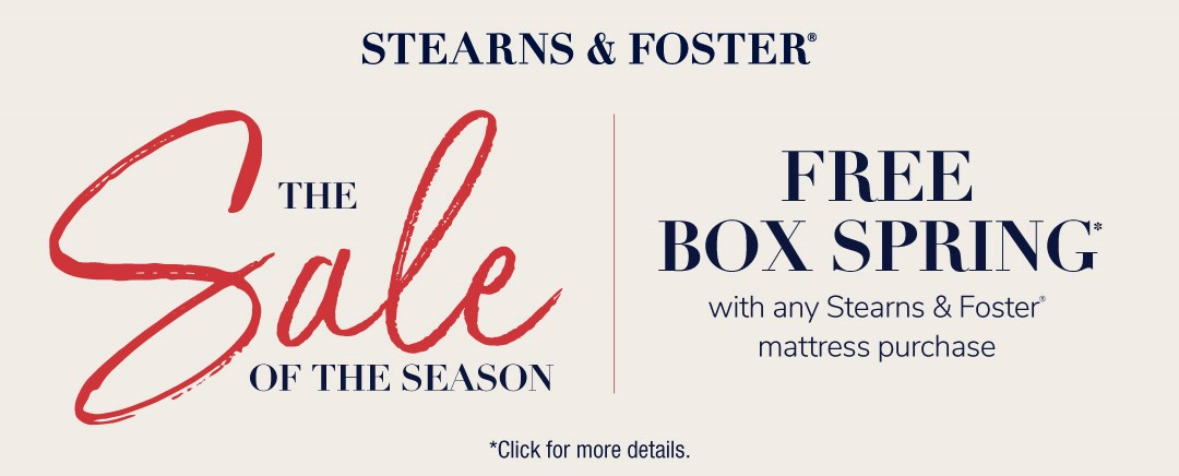 Stearns and Foster Promo. Free boxspring with purchase of stearns and foster mattress
